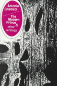 The Modern Prince and Other Writings