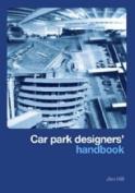 Car Park Designers' Handbook