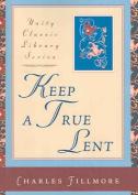 Keep a True Lent