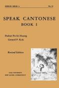 Speak Cantonese