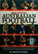 How to Play Australian Football