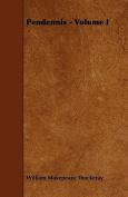 Pendennis - Volume I