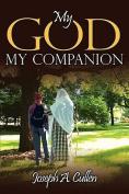 My God, My Companion