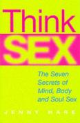 Think Sex