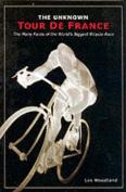 The Unknown Tour De France