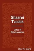 Shaarei Tzedek - Gates of Righteousness