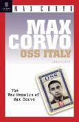 Max Corvo: O.S.S. in Italy 1942-1945