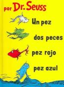 Un Pez, DOS Pez, Pez Rojo, Pez Azul [Spanish]
