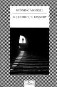 El Cerebro de Kennedy (Fabula