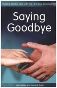 Saying Goodbye