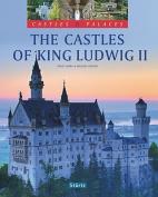 The Castles of King Ludwig II