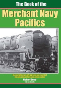 The Book of the Merchant Navy Pacifics