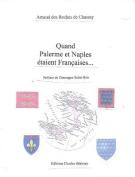 Quand Palerme Et Naples Etait Francais [FRE]
