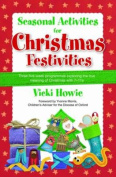 Seasonal Activities for Christmas Festivities!