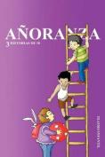 Anoranza: 3 Historias de 10 [Spanish]