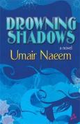Drowning Shadows