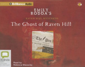 The Ghost of Raven Hill (Raven Hill Mysteries  [Audio]