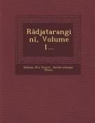 Radjatarangini, Volume 1... [FRE]