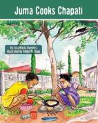 Juma Cooks Chapati
