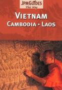 Vietman - Cambodia - Laos