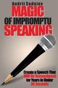 Magic of Impromptu Speaking