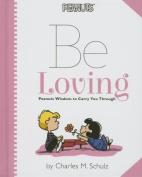 Peanuts: Be Loving