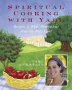 Spiritual Cooking with Yael