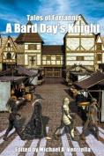 A Bard Day's Knight