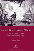 Broken Glass, Broken World
