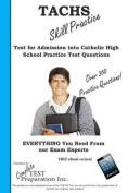 Tachs Skill Practice!