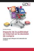 Impacto de La Publicidad En Internet En La Decision de Compra [Spanish]