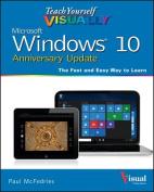 Teach Yourself Visually Windows 10 Anniversary Update