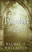 Kingdom: A YA / Fantasy Novel