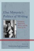 Elsa Morante's Politics of Writing
