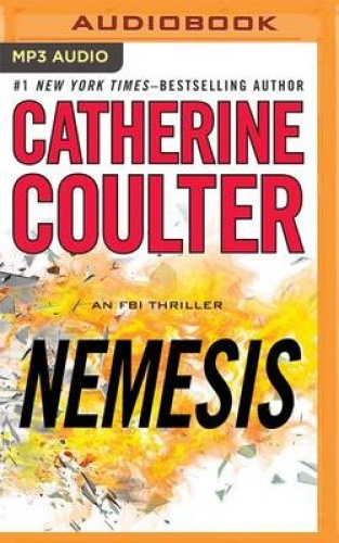 Nemesis (FBI Thriller) [Audio] by Catherine Coulter.